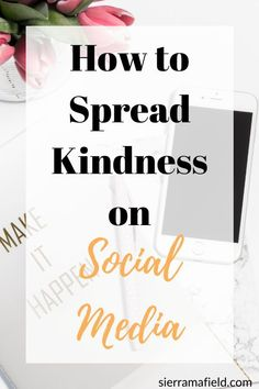How to Spread Kindness on Social Media - Sierra Mafield Inspirational Memes, Motivational Quotes For Working Out, Inspiring Quotes About Life, Goal Quotes, Quotes To Live By, Spiritual Growth Quotes, Social Media Quotes, Kindness Quotes, Motivation Inspiration