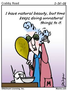 Maxine Cartoons About Aging | Maxine Age Quotes