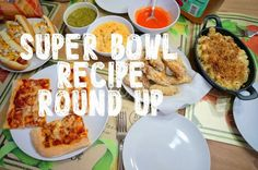 super bowl recipe round up 2015 - grilled nachos, buffalo turkey pizza, crispy hot wings, queso, roasted tomatillo salsa, spicy chicken sandwiches, brownies, and milkshakes (and more!)