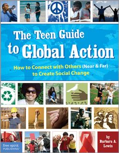 "(Free Spirit) Here's a book for every teen who wants to get involved in service and social change. Featuring profiles of real ""Difference Makers"" from around the world and practical tools readers can use to support causes they are passionate about, The Teen Guide to Global Action provides everything teens need to start making a difference at the local, national, or global level."