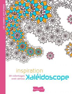 Inspiration kaléidoscope | Editions Larousse