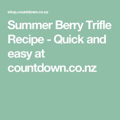 Summer Berry Trifle Recipe - Quick and easy at countdown.co.nz
