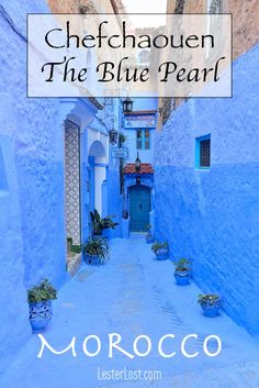 Visit The Blue Streets Of Chefchaouen In Morocco Lesterlost - Chefchaouen Is The Blue Pearl Morocco A Unique Mountain Side Town Perched Beneath The Rif Mountains In The North Of Morocco Chefchaouen Is Famous For Its Gorgeous Blue Washed Walls It Is Travel Blog, Travel Advice, Travel Guides, Travel Tips, Travel Goals, Foodie Travel, Budget Travel, Visit Morocco, Morocco Travel