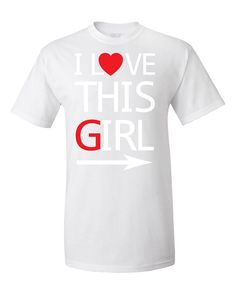 I Love This Girl Couples Matching Valentine's Day Gift T-Shirt