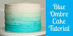 Blue Ombre Cake Tutorial - JavaCupcake