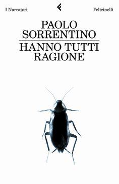 Paolo Sorrentino // Hanno tutti ragione