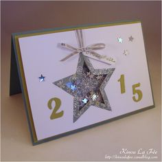 Bonne Année 2015 !!! New Year Cards Handmade, Happy New Year Cards, Happy New Year 2019, Boxed Christmas Cards, Stampin Up Christmas, Christmas Star, Star Cards, Embossed Cards, Graduation Cards