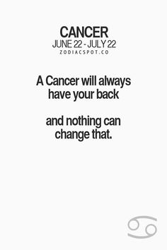 that is if you are close with a cancer