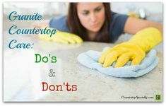 Granite Counter Top Care: Do's & Don'ts, cleaning granite countertops correctly, protecting, sealing and avoiding damage. http://www.countertopspecialty.com/granite-counter-top-care.html