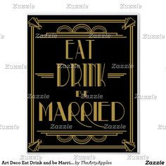 Art Deco Eat Drink and be Married wedding Print