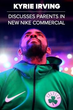 80949b8f0340 Kyrie Irving discusses his mom and dad in his new Nike commercial. Kyrie  Irving