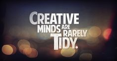 That goes for my creative house. << This!!! :)