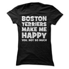 Boston Terriers Make Me Happy