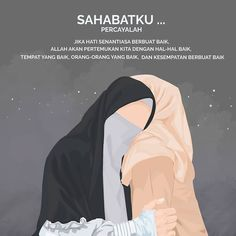 Motivasi Hidup Kartun Hijaber Muslimah Hadith Quotes, Muslim Quotes, Quran Quotes, Islamic Quotes, Daily Quotes, Best Quotes, Bff Girls, Islamic Cartoon, Anime Muslim