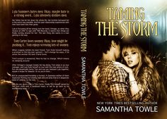 Taming the Storm (The Storm #3) by Samantha Towle | #NewAdult #Romance |