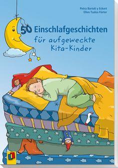 50 Einschlafgeschichten für aufgeweckte Kita-Kinder ++ In diesem Buch finden Sie 50 fantasievolle #Geschichten, mit denen Sie Ihre #Kinder zum Träumen bringen! Ob Zappelphilipp oder Mamakind, die Einschlafphase ist für Kita-Kinder eine Herausforderung, die es besonders sensibel zu begleiten gilt. Dieses Buch vereint kindgerechte, kurzweilige Geschichten mit passenden Ritualen. #Kita #Kindergarten #Ritual