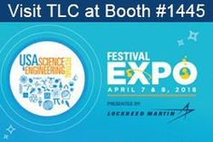 We are so excited to participate in this year's USA Science and Engineering Festival in Washington, DC! Get the kids and come on down to experience @USAScienceFest and all things #STEM  #SciFest #TLCSmartTECH