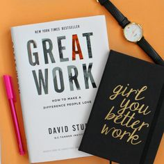 Boss Babe Book Club July Selection: Great Work by David Sturt