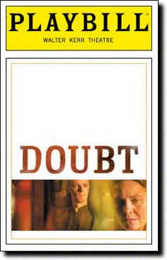 Doubt Playbill Covers on Broadway - Information, Cast, Crew, Synopsis and Photos - Playbill Vault