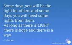 some days you will be the light for others - Yahoo Image Search Results