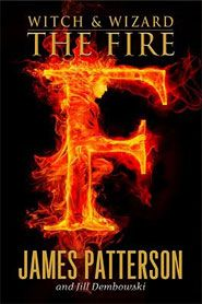 Witch & Wizard - The Fire, the last book in the 'Witch & Wizard' series, it is such a thrilling ending, and i find myself constantly re-reading it.