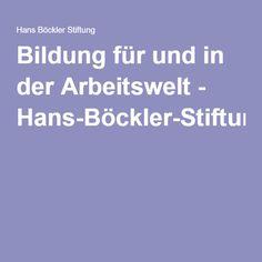 Bildung für und in der Arbeitswelt - Hans-Böckler-Stiftung