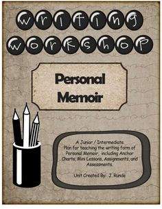 This writing workshop unit is a complete one month plan for writing a personal memoir.  Included in the 40 pages are 12 full lesson plans, a sample...