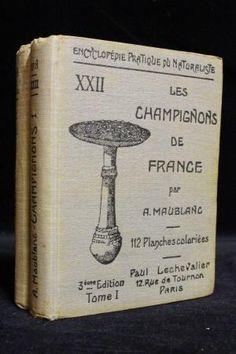 Les champignons de France par MAUBLANC André: Paul Lechevalier Couverture rigide - Librairie Le Feu Follet