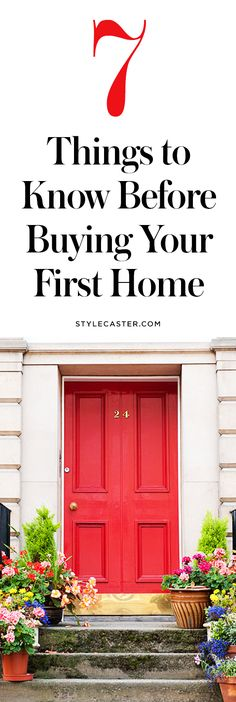 7 Things Everyone Should Know Before Buying Their First Home