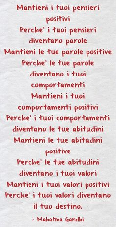 Mantieni i tuoi pensieri positivi Perche' i tuoi pensieri... Italian Quotes, Something To Remember, Meaningful Words, Positive Thoughts, Words Quotes, Quotations, Mindfulness, Inspirational Quotes, Wisdom