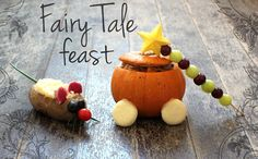 Fairy Tale Feast. Cinderella theme from The Creative Crafty Kitchen. Inspiration for making food fun for kids.