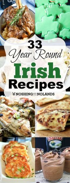 33 Year Round Irish Recipes from Noshing With The Nolands has a variety of delectable dishes for you to choose from for St. Patrick's Day or any day!