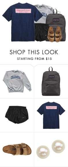 """Testing all day tomorrow🙄"" by aweaver-2 on Polyvore featuring Columbia, JanSport, NIKE, Vineyard Vines, Birkenstock and Honora"