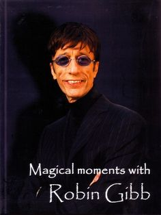 Private BEE GEES Archives - Magical Moments with Robin Gibb - Bildband für R.J. & Dwina Gibb