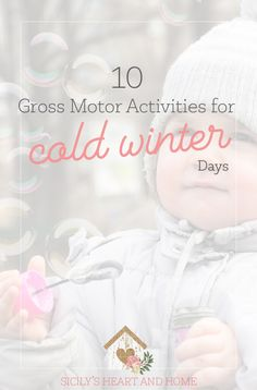 Stuck inside this winter? Here are 10 gross motor activities for toddlers and preschoolers to get those wiggles out. #grossmotor #preschool #toddler