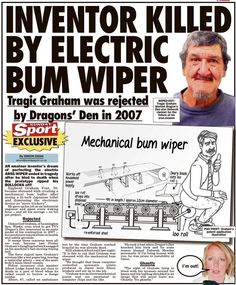 "Nasty way to go. | Community Post: 19 Completely Outrageous Headlines You Could Only Find In ""The Sunday Sport"""