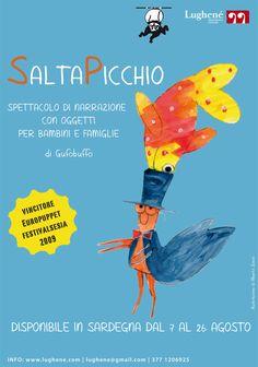 In Trentino dal 20 luglio al 6 agosto e in Sardegna dal 10 al 26 agosto.