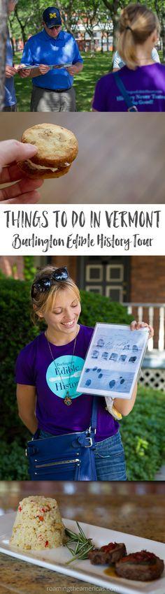 [USA Travel] Things to do in Vermont - Burlington Edible History Tour - walking food tours New England @roamtheamericas