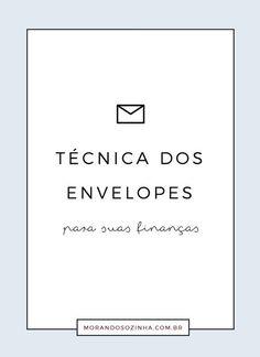 A técnica dos envelopes é uma técnica bem simples, mas que pode ser muito eficiente na gestão do seu dinheiro. Aplique essa técnica e veja a diferença!