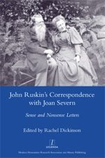 Legenda: John Ruskin's Correspondence with Joan Severn