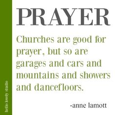 Anne Lamott quote about prayer on Hello Lovely Studio. Simple Prayers, Beautiful Prayers, Word Of Faith, Keep The Faith, Spiritual Eyes, Spiritual Quotes, Encouragement Quotes, Faith Quotes, Native American Prayers
