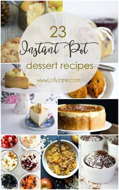23 Instant Pot recipes! Love these easy slow cooker dessert recipes, yum! Any shortcut to baking is a winner in my book. LOVE my Instant Pot!