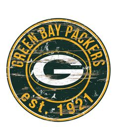 Look what I found on #zulily! Green Bay Packers Distressed Round Wall Sign by Fan Creations #zulilyfinds
