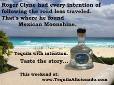 Mexican Moonshine: Tequila with intention