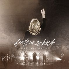Here I Am Send Me (Live)  Darlene Zschech from Christianbooks-Christianmusic.co.uk