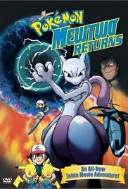 Pokemon Movie Mewtwo Returns Download. mon: The First Movie, Ash, Misty, and Brock continue exploring the Johto region, then have to rescue Pikachu after Jessie and James of Team Rocket ...