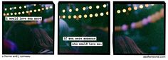 A Softer World: buy your love by playing make believe.