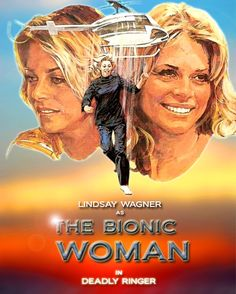The Bionic Woman Jamie Somers played by Lindsey Wagner. I LOVED THIS SHOW.