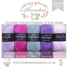 Crochet Colour Palette: Heather Haze featuring Stylecraft Classique Cotton - The Homemakery Blog