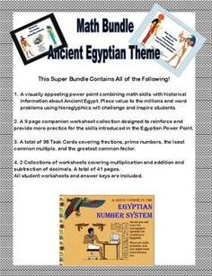 This Super Bundle Contains All of the Following!1.A visually appealing power point combining math skills with historical information about Ancient Egypt. Place value to the millions and word problems using hieroglyphics will challenge and inspire students. 2.